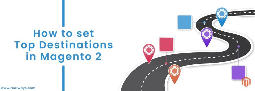 How to set Top destinations in Magento 2