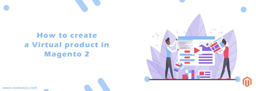 How to create a Virtual product in Magento 2