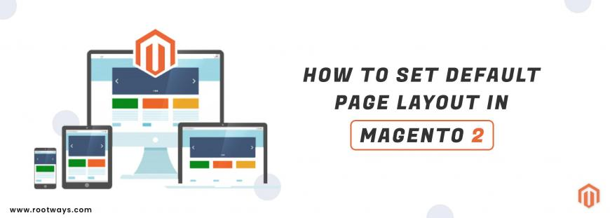 How to set Default Page Layout in Magento 2