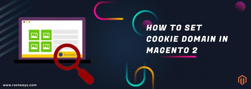 How to set Cookie Domain in Magento 2