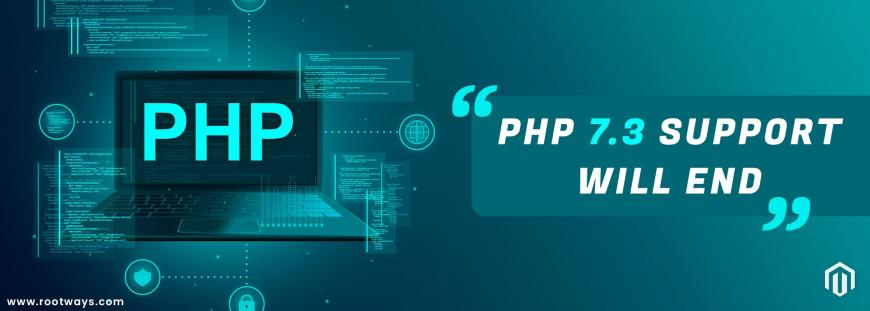 PHP 7.3 support will end