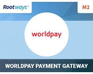 Worldpay Payment Extension for Magento 2