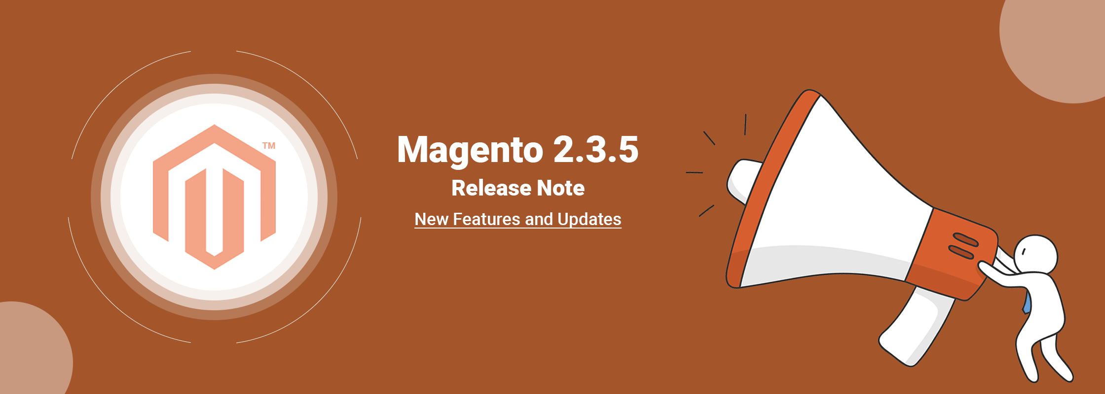 All You Need To Know About Magento Commerce 2.3.5 Release