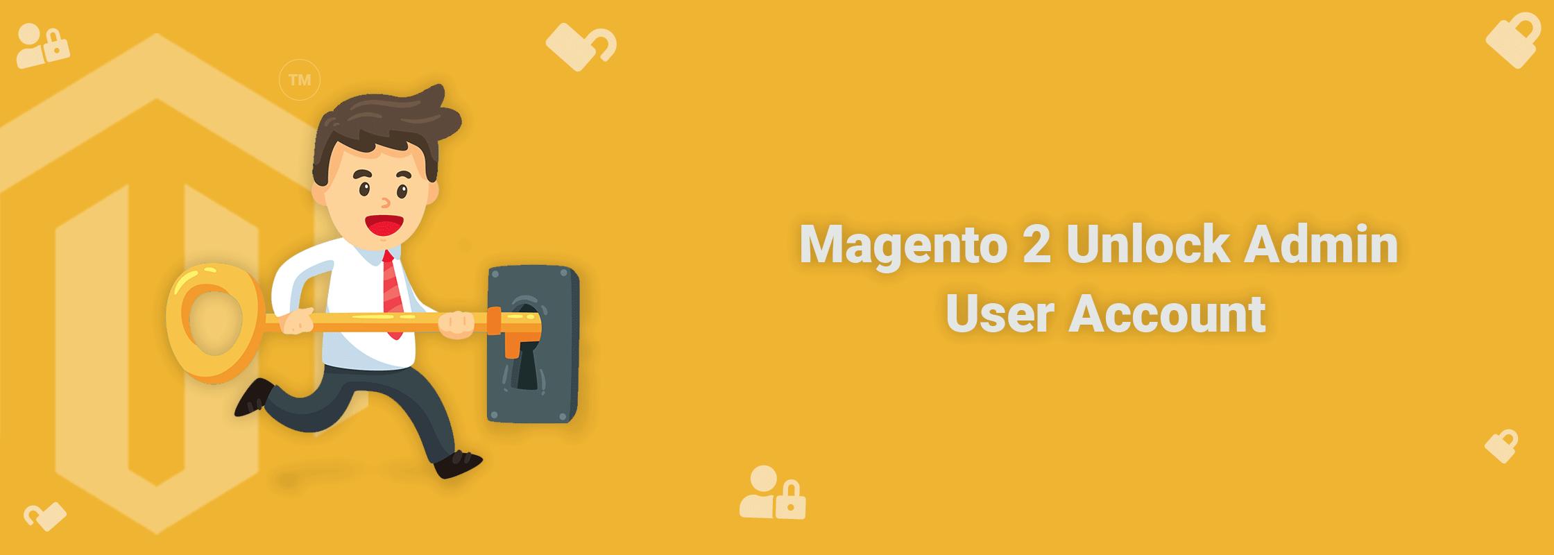 Magento 2 Unlock Admin User Account